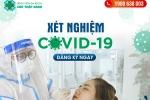 ƯU ĐÃI XÉT NGHIỆM COVID-19:  TEST NHANH, TEST PCR